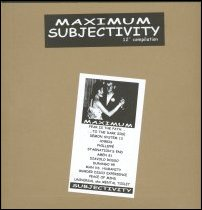 V/A Maximum Subjectivity Lp, February 2000